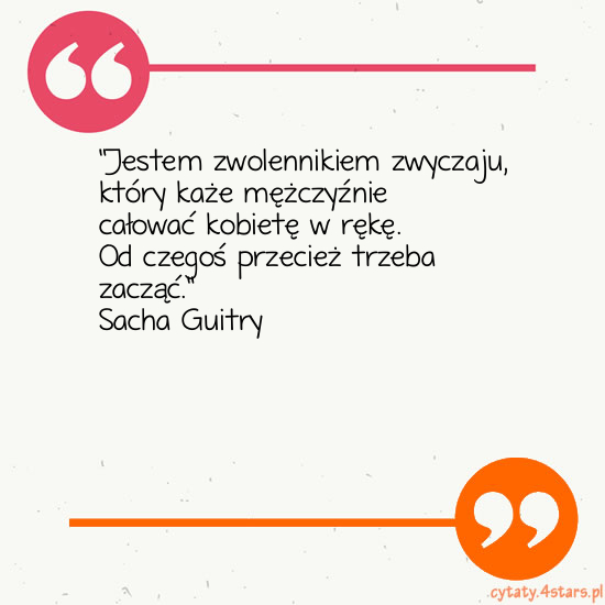 Cytaty:Sacha Guitry