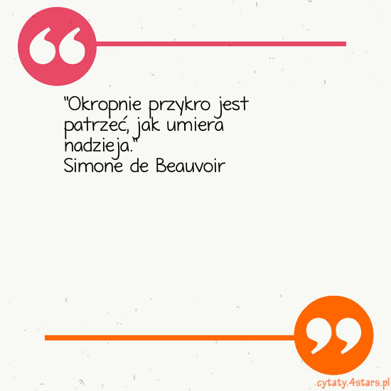 Cytaty:Simone de Beauvoir